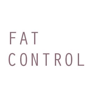 FAT CONTROL
